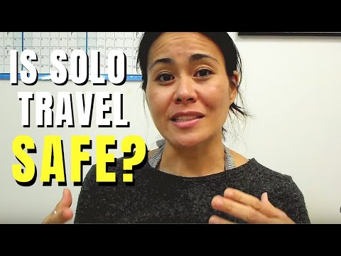 How Safe is it to Travel Solo as a Female?  (Travel Survival Tip #4)