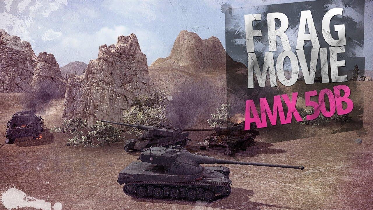 Frag Movie: AMX 50B
