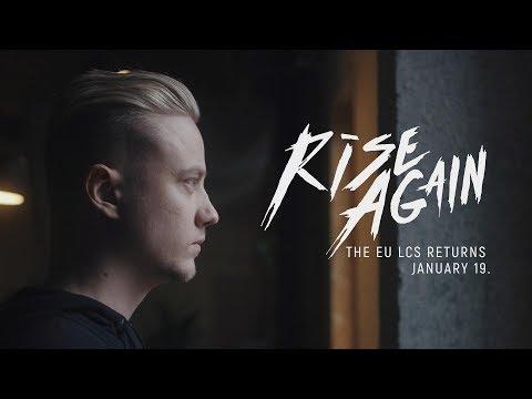 EU LCS Spring 2018: Rise Again