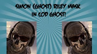 How To Get The Simon (Ghost) Riley Head/mask In COD: Ghosts