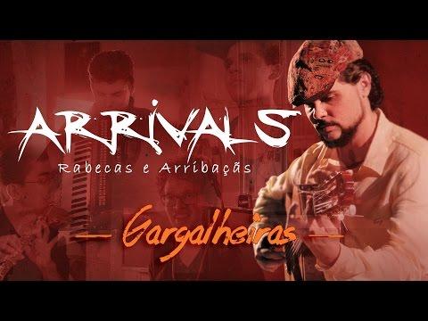 Arrivals – Gargalheiras
