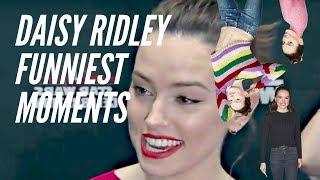 Daisy Ridley FUNNIEST MOMENTS