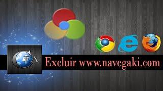 Excluir Navegaki.com Do Chrome, Firefox E Explorer