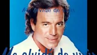 Julio Iglesias Me Olvide De Vivir Letra De La Canción