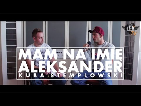 RapLuz TV S04 - Kuba x Mam Na Imię Aleksander