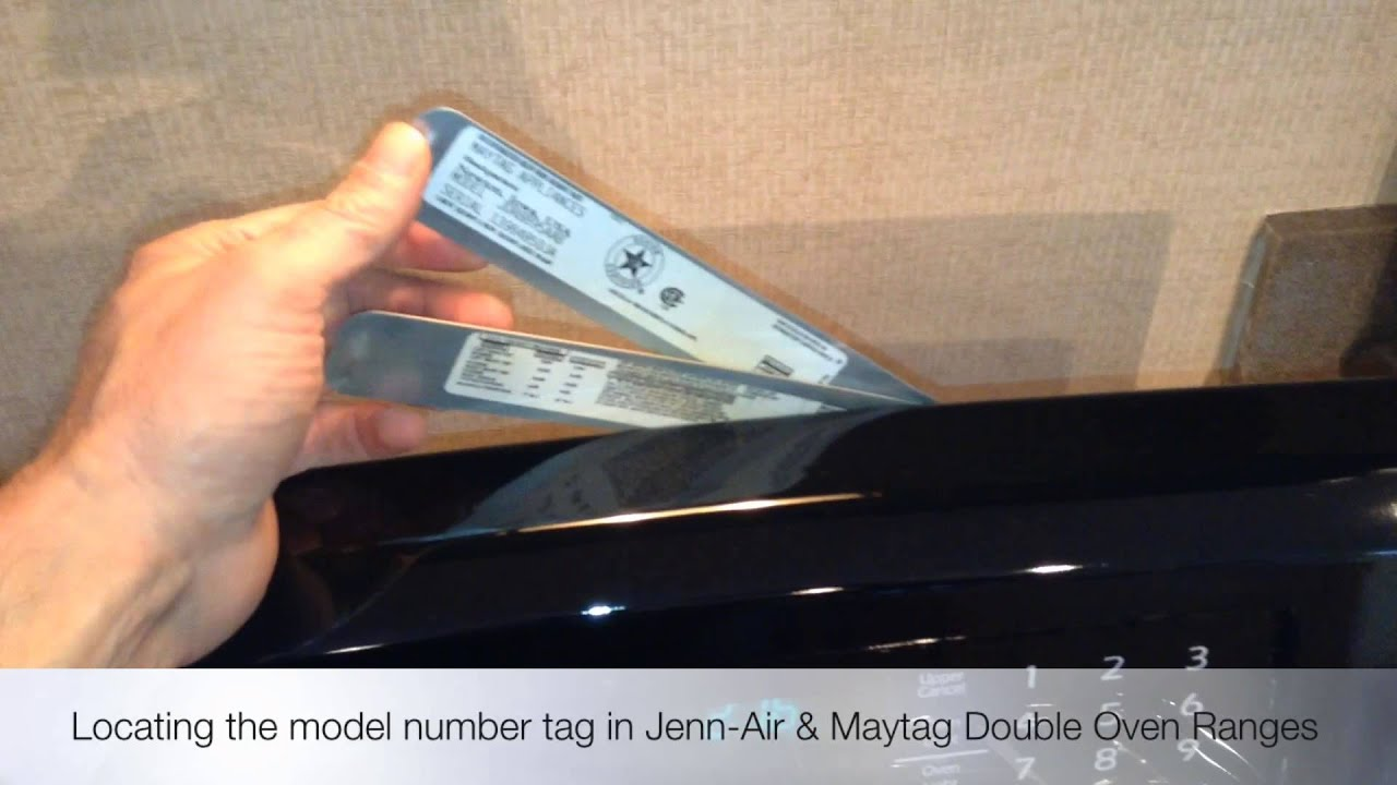 ... the Model Number in Jenn-Air and Maytag Double Oven Ranges - YouTube