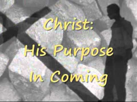 Christ: His Purpose In Coming - Armenian Bible Study