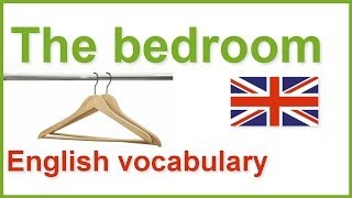 The Bedroom Vocabulary, items found in the bedroom