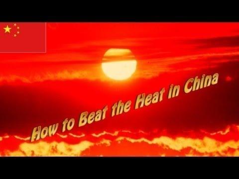 Top 6 Cách Chống Nóng Hiệu Quả Tại Trung Quốc