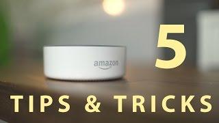Amazon Echo (Alexa): Tips and Tricks!