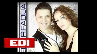 Albumi 2012 Edi & Rifadija Une Po Dal