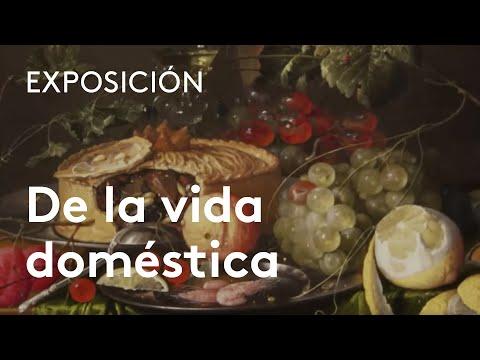 De la vida doméstica. Bodegones flamencos y holandeses del siglo XVII