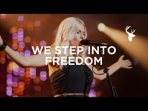 We Step into Freedom (Spontaneous) - Jenn Johnson & Bethel Music - You Make Me Brave