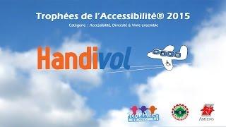 Les trophées de l'accessibilité 2015 - Handivol Amiens