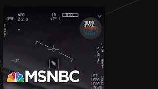 Pentagon Is Investigating The Existence Of Aliens | Velshi & Ruhle | MSNBC