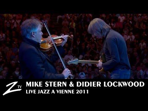 Mike Stern & Didier Lockwood | Tipatina's - Jazz à Vienne 2011 - LIVE HD