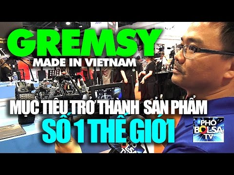 NAB 2017: GREMSY, thương hiệu Việt muốn trở thành sản phẩm số 1 thế giới