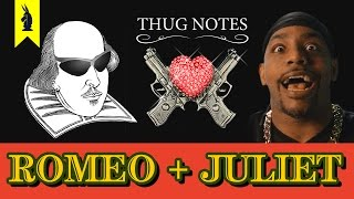 Thug Notes: Romeo and Juliet