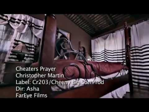 Christopher Martin - Cheaters Prayer [Official Video] -K-xLLFdgAVA