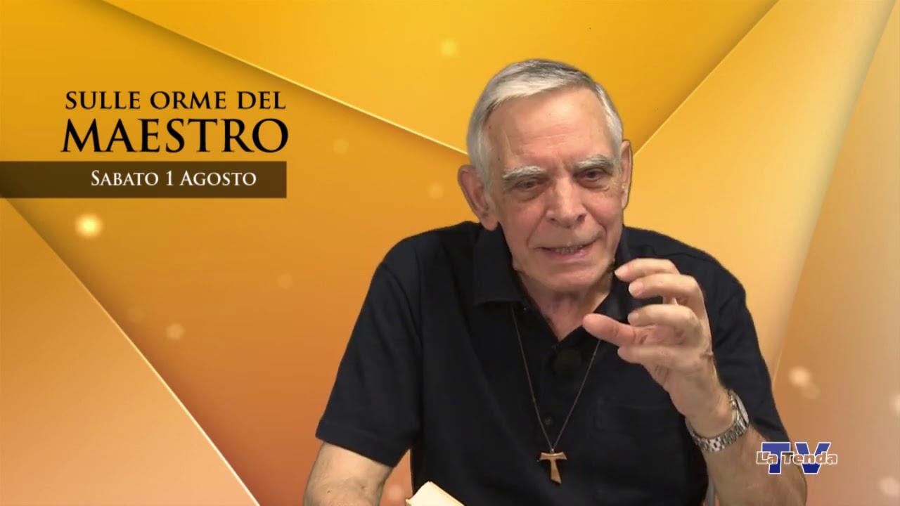 Sulle orme del Maestro - Sabato 1 agosto