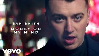 Sam Smith – Money On My Mind