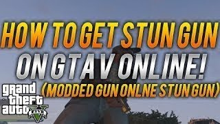 GTA V ONLINE How To Get The Stun Gun Online! Full Tutorial