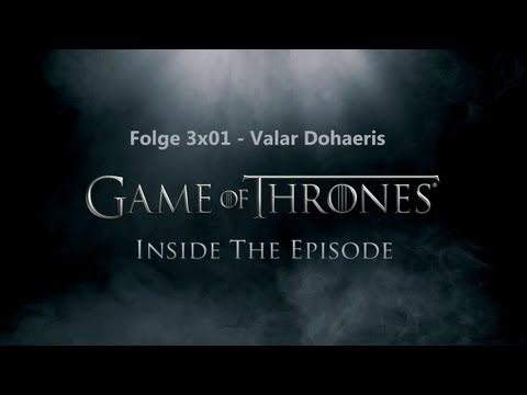 Game of Thrones - Inside Folge 3x01 -