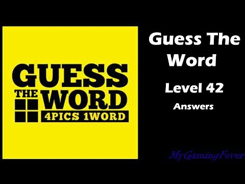 Guess The Word - Level 42 Answers