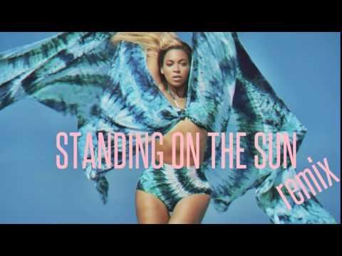 Beyoncé - Standing On The Sun Remix (ft. Mr Vegas) (Official)