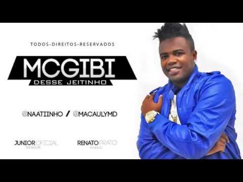 Mc Gibi - Desse Jeitinho - Música nova 2013 (Selminho DJ) Lançamento 2013