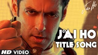 Jai Jai Jai Jai Ho Title Video Song