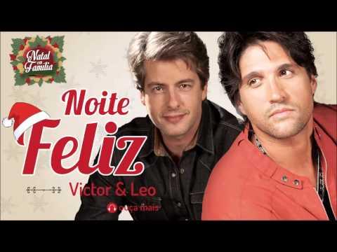 Victor & Leo - Noite Feliz - (Natal em Família)