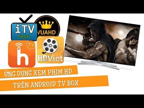 Những ứng dụng xem phim HD tốt nhất trên Android TV BOX