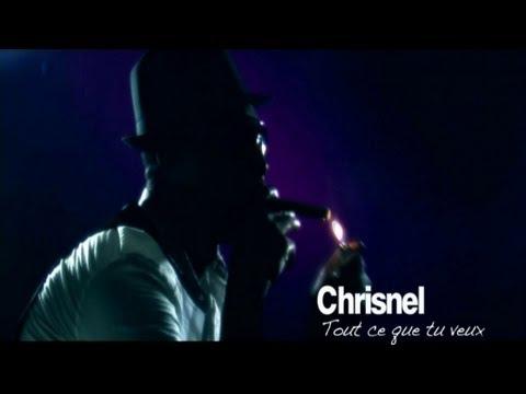 Chrisnel Alexis - Tout ce que tu veux