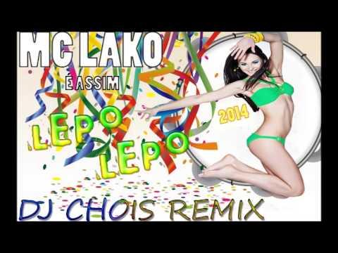 Mc Lako - Lepo Lepo - (Dj Chois Remix) - Dance Underground