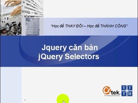 Bài 3. Jquery căn bản_jQuery Selectors.