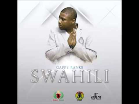 Gappy Ranks -- Swahili | Single | October 2013 |