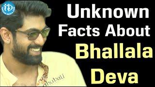 Unknown Facts about Bhalladeva in Baahubali Movie
