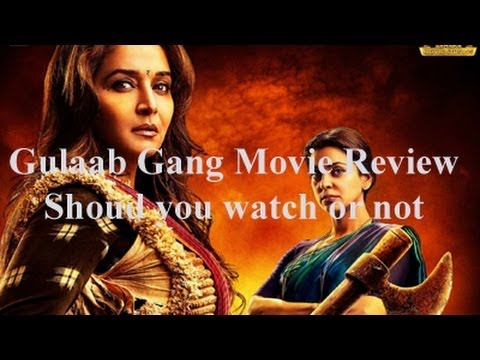 Gulaab Gang Full Movie Review Released on 7th March 2014