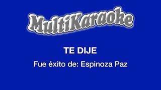 Multi Karaoke Te Dije Exito De Espinoza Paz