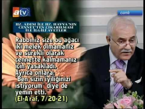 Nihat Hatipoglu 2011 Sohbetleri   Hz Adem ve Hz Havva'nin Hayati
