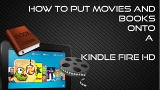 How To Put Movies And Books Onto A Kindle Fire HD (Easy