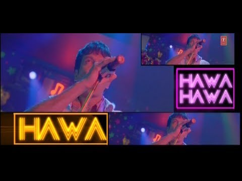 Hawa Hawa (Full Video Song)