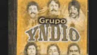 Grupo Yndio - Dolor de amor Grupo Yndio