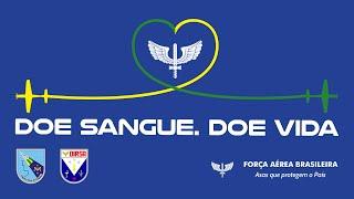 A Força Aérea Brasileira (FAB) mantém, permanentemente, a Campanha de Doação de Sangue com o lema