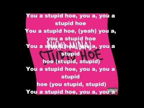 Nicki Minaj stupid hoe lyrics