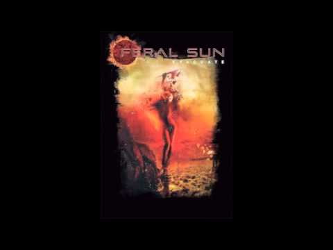 Feral Sun - EVACUATE (NEW SONG 2014)