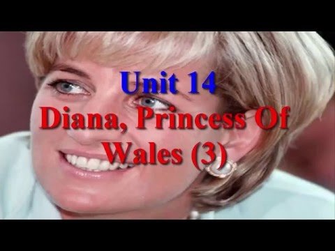 Unit 14 Diana, Pricess Of Wales (3) | Learn English via Listening Level 5