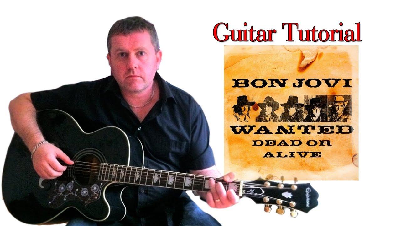 Wanted Dead Or Alive Guitar Lesson Videos – Bon Jovi