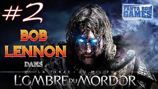 L'Ombre Du Mordor Ep 2 Playthrough FR 1080 Par Bob